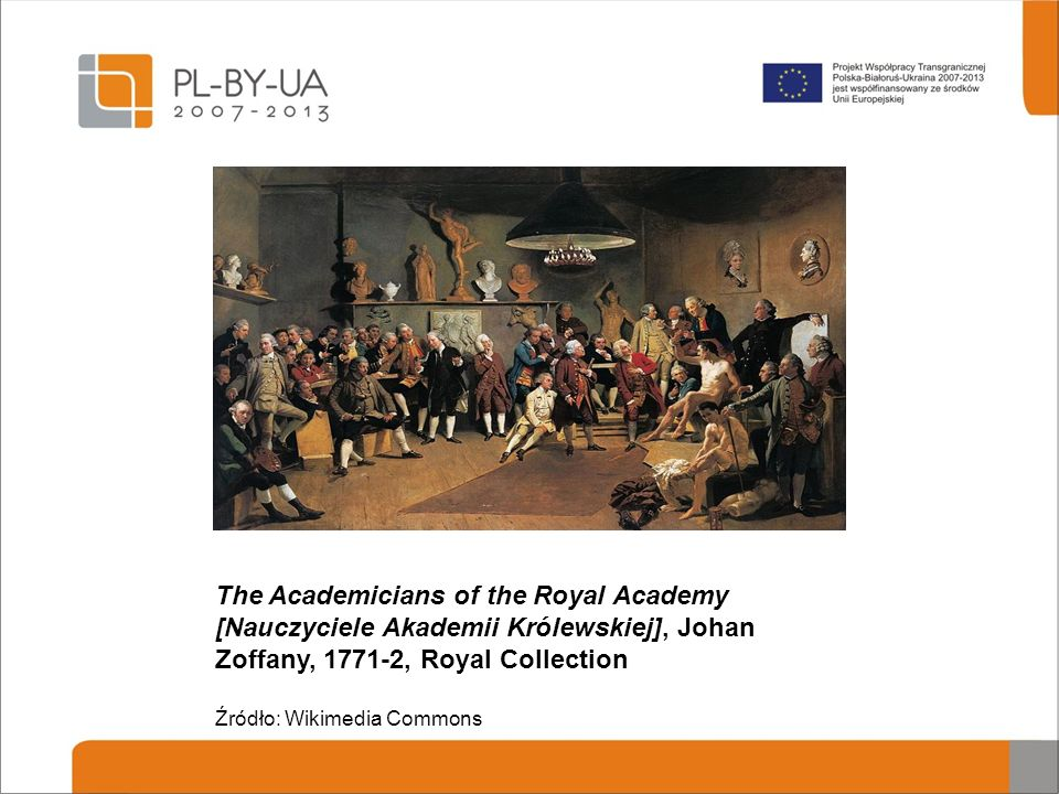The Academicians of the Royal Academy [Nauczyciele Akademii Królewskiej], Johan Zoffany, 1771-2, Royal Collection